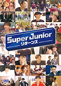 【Amazon.co.jp限定】SUPER JUNIOR リターンズ (特典:ポストカード) [DVD]