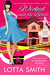 Wicked and the Beast (Paranormal in Manhattan Mystery: A Cozy Mystery Book 15) Kindle Edition