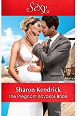 The Pregnant Kavakos Bride (One Night With Consequences Book 31) Kindle Edition