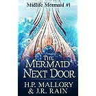The Mermaid Next Door: A Paranormal Women's Fiction Novel (Midlife Mermaid Book 1)