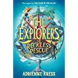 EXPLORERS: RECKLESS RESCUE (EXPLORERS, THE)