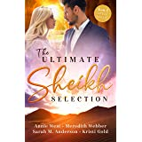 The Ultimate Sheikh Selection/Defying her Desert Duty/A Sheikh to Capture Her Heart/A Surprise for the Sheikh/The Sheikh's Se