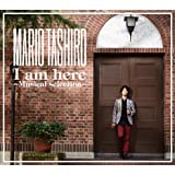 Mario Tashiro I am here ~Musical selection~