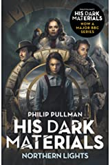 Northern Lights: His Dark Materials 1: now a major BBC TV series Kindle Edition