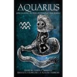 Aquarius: Speculative Fiction Inspired by the Zodiac (The Zodiac Series)