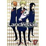 Landreaall: 17【イラスト特典付】 (ZERO-SUMコミックス)