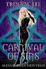 Carnival of Sins (Alexa O'Brien Huntress Book 15) Kindle Edition