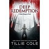 Deep Redemption (A Hades Hangmen Novel Book 4)