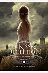 The Kiss of Deception (Crônicas de Amor e Ódio Livro 1) (Portuguese Edition) Kindle Edition