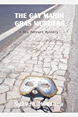 The Gay Mardi Gras Murders: A Mia Ferrari Mystery (The Mia Ferrari Mysteries Book 2) Kindle Edition