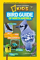 Bird Guide of North America: The Best Birding Book for Kids from National Geographic's Bird Experts Paperback