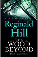 The Wood Beyond (Dalziel & Pascoe, Book 14) Kindle Edition