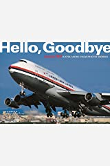 """Hello,Goodbye"" (BOEING747 KATSU AOKI:FILM PHOTO WORKS) 大型本"