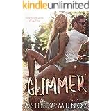 Glimmer: A-Single Parent- MC Romance (Shine Bright Series Book 1)