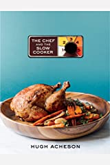 The Chef and the Slow Cooker: A Cookbook Kindle Edition