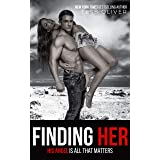 Finding Her: Rain Shadow Book 3 (The Barringer Brothers)