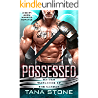 Possessed: A Sci-Fi Alien Warrior Romance (Raider Warlords o…