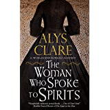 Woman Who Spoke to Spirits (A World's End Bureau Victorian Mystery Book 1)