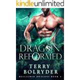 Dragon Reformed (Reclaimed Dragons Book 3)