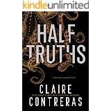 Half Truths: Dark Academia Romance (Secret Society)