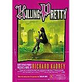 Killing Pretty: A Sandman Slim thriller from the New York Times bestselling master of supernatural noir (Sandman Slim, Book 7