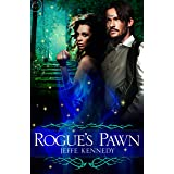 Rogue's Pawn: A passionate, erotic fae fantasy romance (Covenant of Thorns Book 1)
