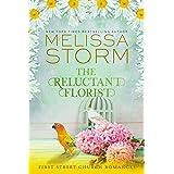 The Reluctant Florist: A Heartwarming Journey of Faith, Hope & Love (First Street Church Romances Book 1)