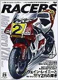 RACERS - レーサーズ -  Vol.23 Marlboro YZR Part 2 (サンエイムック)