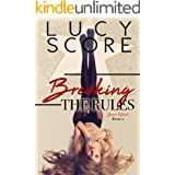 Breaking the Rules (A Sinner and Saint Novel Book 2)