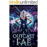 Outcast Fae (Supernatural Prison Camp Book 1)