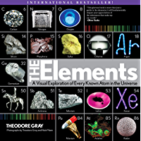Elements: A Visual Exploration of Every Known Atom in the Un…