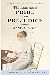 The Annotated Pride and Prejudice: A Revised and Expanded Edition ペーパーバック