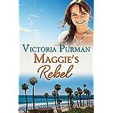 Maggie's Rebel (The Millionaire Malones Book 3)