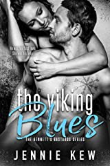 The Viking Blues (The Bennett's Bastards Series Book 4) Kindle Edition