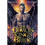 The Demon King's Bride (Married To The Devil Book 4)