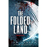 The Folded Land: A Relics Novel