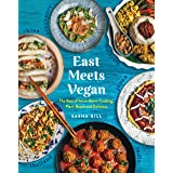 East Meets Vegan: The Best of Asian Home Cooking, Plant-Based and Delicious