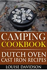 Camping Cookbook Dutch Oven Recipes (Camp Cooking) Kindle Edition