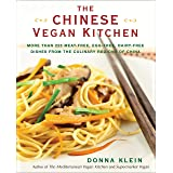 The Chinese Vegan Kitchen: More Than 225 Meat-free, Egg-free, Dairy- free Dishes from the Culinary Regions of China