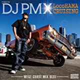 LocoHAMA CRUISING Westcoast Mix Best