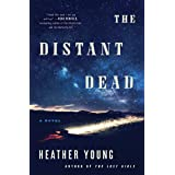 The Distant Dead: A Novel