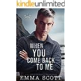 When You Come Back to Me: a standalone M/M romance (Lost Boys Book 2)