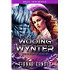 Wooing Wynter: Zolon Warriors (Magic, New Mexico/Zolon Warriors Book 5)