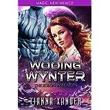 Wooing Wynter: Zolon Warriors (Magic New Mexico/Zolon Warriors Book 5)