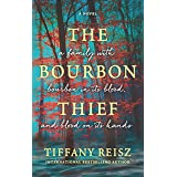 The Bourbon Thief (English Edition)