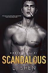 Scandalous (Sinners of Saint Book 4) Kindle Edition