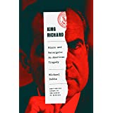 King Richard: The Unmaking of the President, 1973