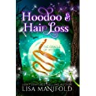 Hoodoo & Hair Loss: A Paranormal Women's Fiction Romance (The Oracle of Wynter Book 4)