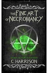 The Fine Art of Necromancy (TotenUniverse Book 6) Kindle Edition