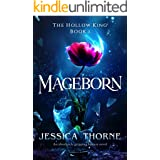 Mageborn: An absolutely gripping fantasy novel (The Hollow King Book 1)